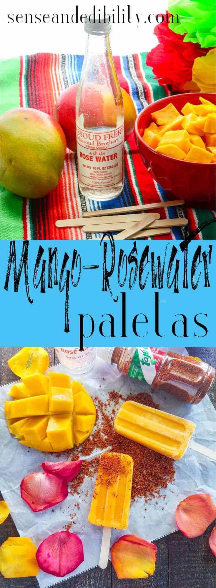 Sense & Edibility's Mango-Rosewater Paletas Pin