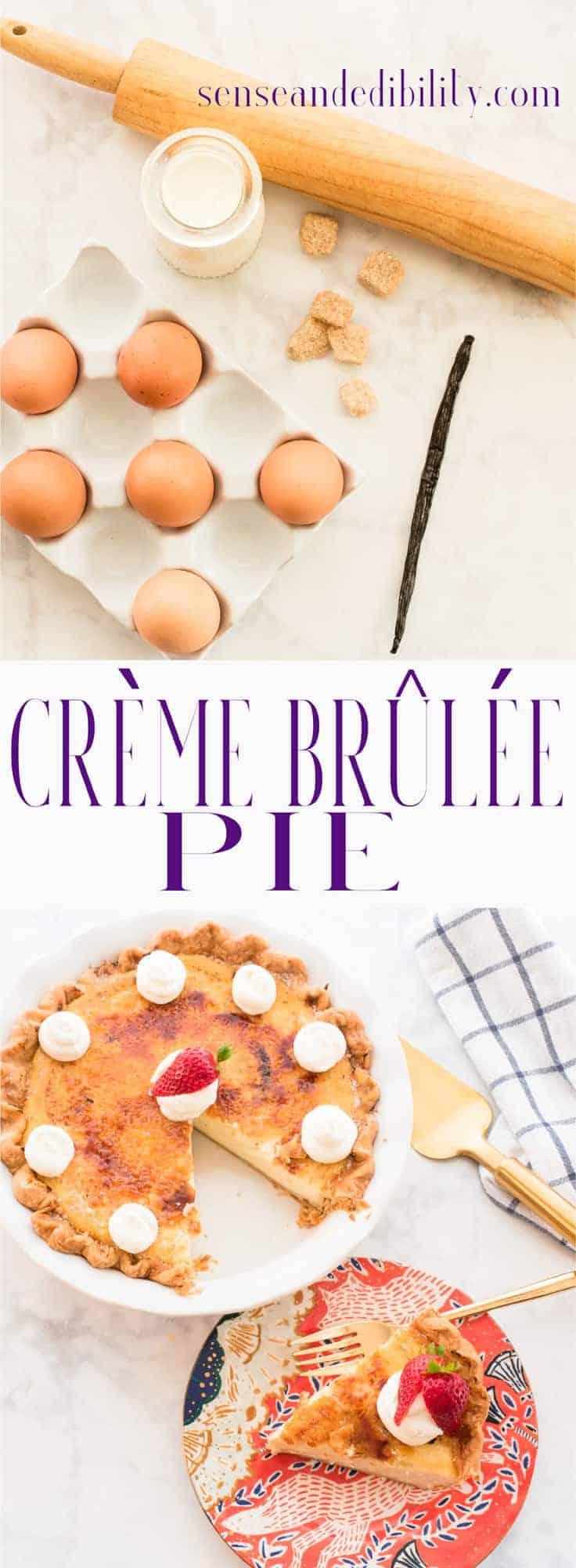 Sense & Edibility's Crème Brûlée Pie Pin