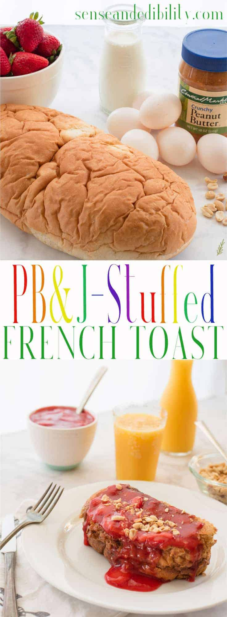 Sense & Edibility's PBJ Stuffed French Toast Pin