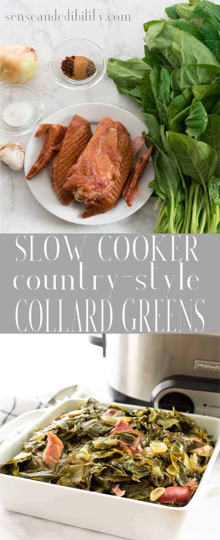 Sense & Edibility's Slow-Cooker Country Style Collard Greens Pin