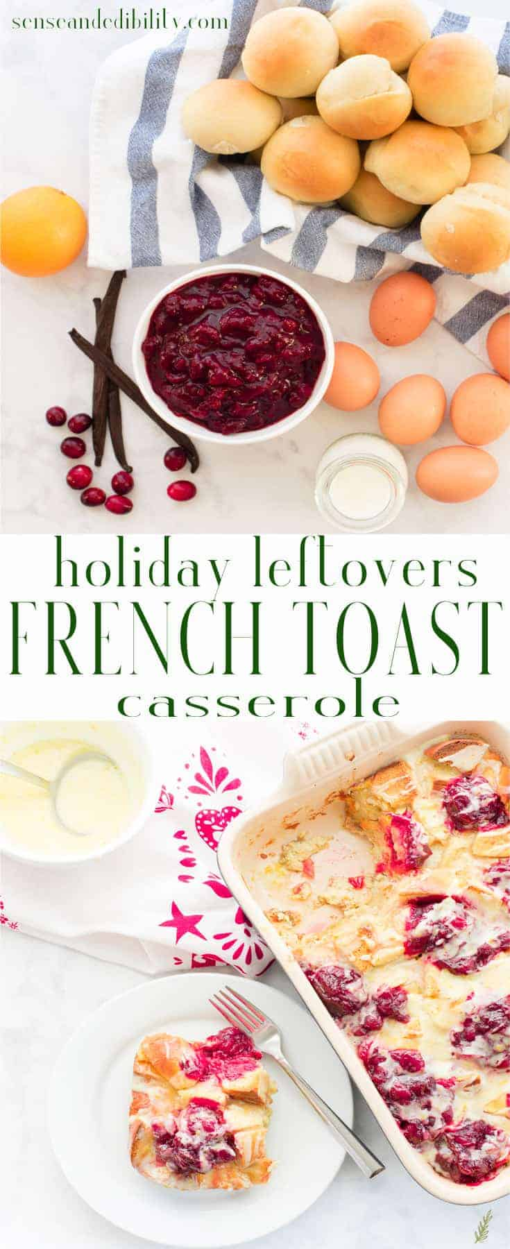 Sense & Edibility's Holiday Leftover French Toast Casserole Pin
