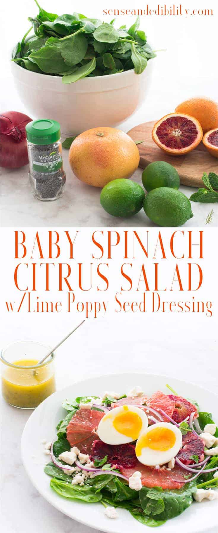 Sense & Edibility's Baby Spinach Citrus Salad with Lime Poppy Seed Dressing Pin