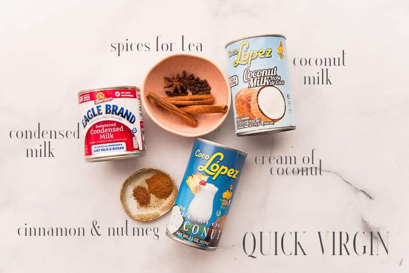 The ingredients used in virgin coquito: sweetened condensed milk, spices, coconut milk, cream of coconut, and ground cinnamon and nutmeg