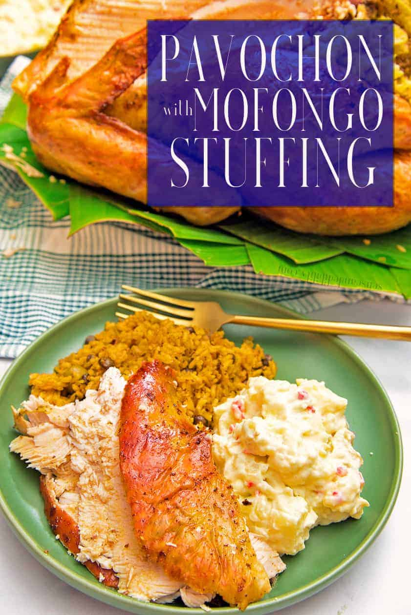 Pavochon is a turkey seasoned like a lechon and stuffed with a garlicky plantain mashed concoction. It's the tastiest Puerto Rican way to switch up your Thanksgiving dinner this year. #pavochon #roastturkey #lechon #PuertoRican #roast #Thanksgiving #holidayrecipe #holidaydinner #mofongo #mofongostuffing #platanos #plantains #chicharrones #porkrinds #comidacriolla #comidapuertorriqueña #PuertoRicanholidayrecipes #maincourse #dinner #recipesforturkey via @ediblesense