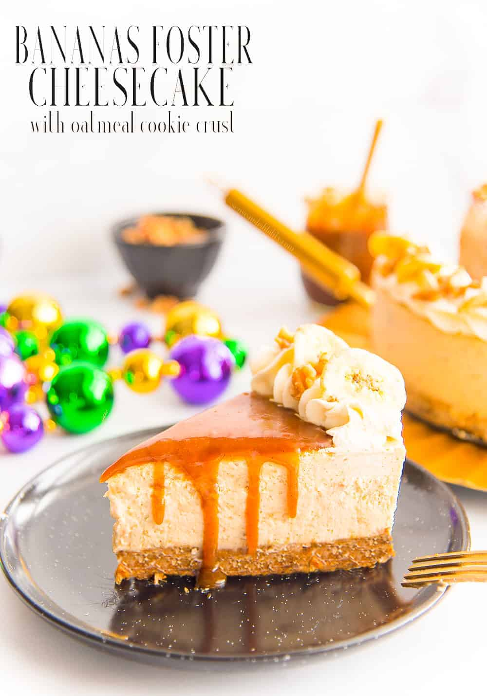 Take it back to NOLA this Mardi Gras with a thick, creamy Bananas Foster Cheesecake. It's made with a buttery oatmeal cookie crust and drizzled with the infamous rum caramel sauce. #bananasfoster #cheesecake #bananasfostercheesecake #baking #cake #mardigrasdessert #dessertsformardigras #NewOrleansdessert #oatmealcookie #bananacheesecake #rumcaramel #caramelsauce via @ediblesense